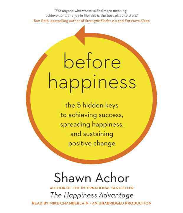 [CD] Before Happiness By Achor, Shawn/ Chamberlain, Mike (NRT)